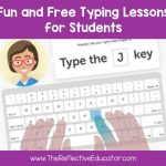 Fun and Free Typing Lessons - The Reflective Educator