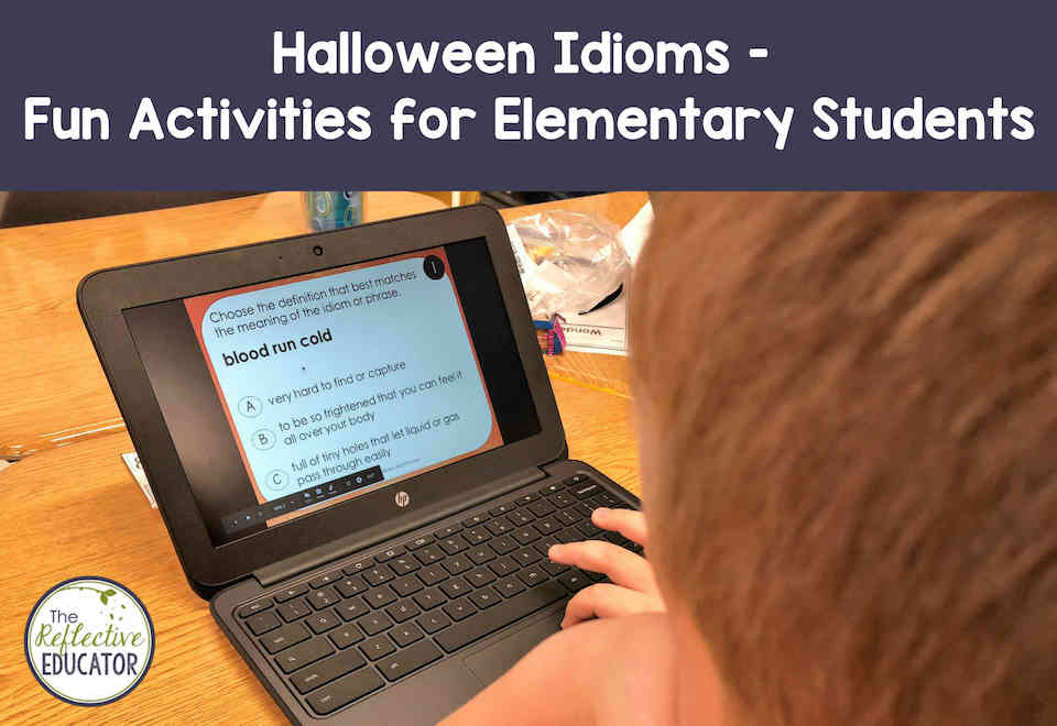 Halloween Idioms Fun Activities For Upper Elementary Students