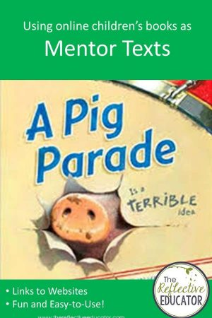 Using Online Children's Books As Mentor Text - The Reflective Educator